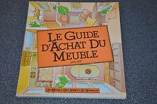 Le guide d'achat du meuble. Un meuble des années de bonheur.1982 (F4)