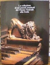 COLLEZIONE STRUMENTI MUSICALI MUSEO TEATRALE ALLA SCALA