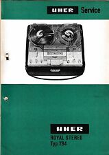 Service Manual-Anleitung für Uher Royal Stereo Typ 784