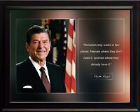 Ronald Reagan Photo Picture, Poster or Framed Famous Historical Quote: Socialism