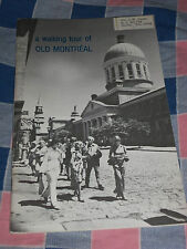 Souvenir Booklet Canada A Walking Tour of Old Montreal 31 pages  pictures