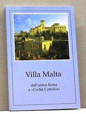 VILLA MALTA - [libro,la civiltà cattolica - Roma, 1999]