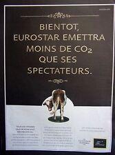 publicité de presse  TRAINS   EUROSTAR   -   SNCF      en 2007  ref. 31728