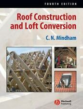 Roof Construction and Loft Conversion by C. N. Mindham (2006, Paperback,...