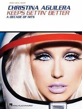 Christina Aguilera - Keeps Gettin' Better: A Decade of Hits by Aguilera, Christi