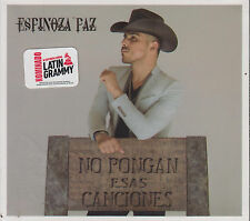CD - Espinoza Paz NEW No Pongan Esas Canciones Latin Grammy FAST SHIPPING !