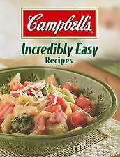 Campbell's Incredibly Easy Recipes (Incredibly Easy Cookbooks)
