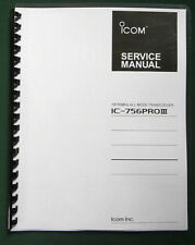 "Icom IC-756PROIII Service Manual: w/ 11""X17"" Full Color Foldouts, Plastic Covers"
