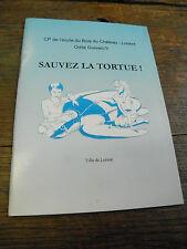 sauvez la tortue !  école du bois du château - Lorient - Odile Guivarc'h