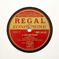 "GENE AUTRY ""A Year Ago Tonight"" (E++) REGAL ZONOPHONE MR-3632 [78 RPM]"