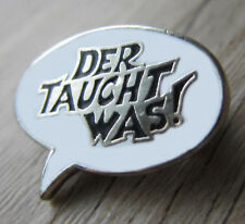 """MOTORRAD Brosche, kein Pin / Pins: """"Der taucht was """" - Werner Brösel  - Biker- !"""