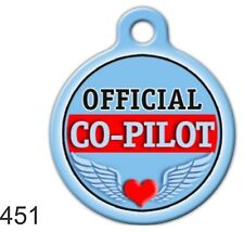 Cute Custom Personalized Pet ID tag for Dog /Cat ROUND  uniqueTag Co-Pilot fun