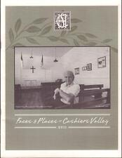 2011 FACES & PLACES of CASHIERS VALLEY  HISTORICAL SOCIETY NORTH CAROLINA