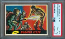 1962 MARS ATTACKS #19 BURNING FLESH PSA 8++ HIGH END!