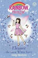 Eleanor the Snow White Fairy: The Fairytale Fairies Book 2 (Rainbow Magic), Mead