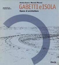 Roberto Gabetti e Aimaro Isola. Opere di architettura