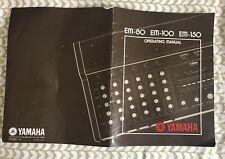 Yamaha EM-80, EM-100, EM-150 OPERATING MANUAL - 1976
