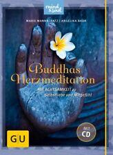 Buddhas Herzmeditation (mit Audio-CD) Marie Mannschatz Angelika Baur GU Text-R..