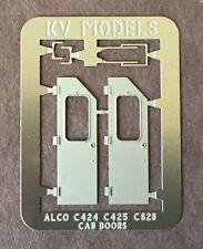 ETCHED ALCO C-424 C-425 C-628 CAB DOORS HO SCALE KV MODELS