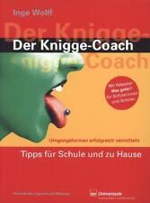 """Der Knigge-Coach: Tipps für Schule und zu Hause. Mit einer Ratgeber Broschüre """"W"""