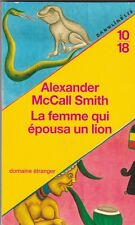 Alexander McCall Smith - La femme qui épousa un lion - Botswana, Zimbabwé