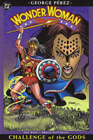 Wonder Woman Vol 2: Challenge of the Gods by George Perez & Len Wein 2004 TPB