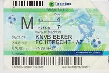 Sammler Used Ticket / Entrada FC Utrecht v AZ Alkmaar 28-02-2007 1/4 Final KNVB
