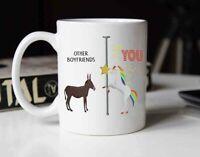 Other Girlfriends Boyfriends You Unicorn Ceramic Coffee Mug Funny Gag Gift