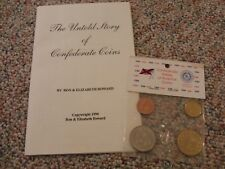 The Untold Story of Confederate Coins and sealed replica coins set