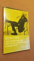 FUN CITY: ETHNOGRAPHIC STUDY OF A RETIREMENT COMMUNITY (CASE By J. Jacobs