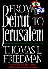 From Beirut to Jerusalem by Thomas L. Friedman (1991, Hardcover, Revised), vgc