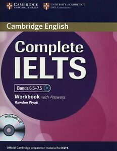 New Cambridge English COMPLETE IELTS Bands 6.5-7.5 WORKBOOK w Answers +Audio CD