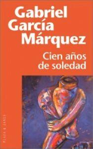 Cien Anos De Soledad: Cien Anos De Soledad by Garcia Marquez, Gabriel Paperback
