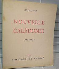 Jean Mariotti, Nouvelle Calédonie, Le livre du centenaire 1853-… FREE Shipping*