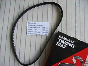 Chevy, Pontiac & Isuzu 1.5L Timing Belt 1985 1986 1987 Amgauge Brand #118