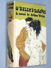 O'Kelly's Eclipse - ARTHUR WEISS (1969 1st Ed) Irish novel with VG dust jacket