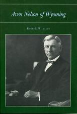 NEW - Aven Nelson of Wyoming by Williams, Roger