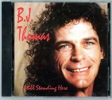 "B. J. THOMAS CD:  ""...Still Standing Here""  1993  Silver City   Mint"