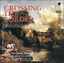 Crossing the Border Trad & Baroque Flute Music