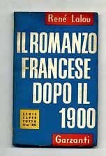 Renè Lalou # IL ROMANZO FRANCESE DOPO IL 1900 # Garzanti 1954