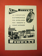 Pubblicita PIRELLI Raiflex GRAFICA gomme camion fabbrica AUTARCHIA 1951