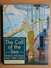 The Call of the Sea: Britain's Maritime Past 1900-1960. 1997 HB DJ 1st Edn