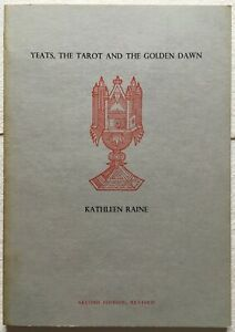 Yeats, The Tarot and The Golden Dawn by Kathleen Raine, 1976 - 2nd Edition