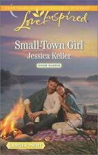 SMALL-TOWN GIRL - KELLER, JESSICA - NEW PAPERBACK BOOK
