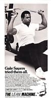 "1984 Gale Sayers photo ""Tried Them All"" Lean Machine Exercise Equipment Ad"