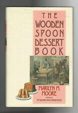 Wooden Spoon Dessert Book Marilyn Moore American Classic Traditional Cooking
