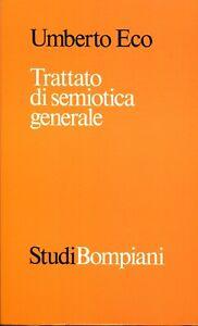 Eco Umberto TRATTATO DI SEMIOTICA GENERALE VI ed.