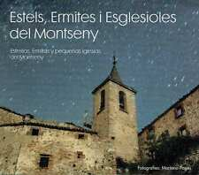 Estels, Ermites i Esglesioles del Montseny. Mariano Pages.