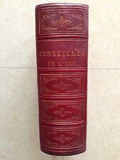 CONSEILLER DE L'AME CHOIX DE LECTURE 1865 FODOR VOLUME COMPRENANT LES 3 TOMES