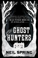 The Ghost Hunters,Neil Spring